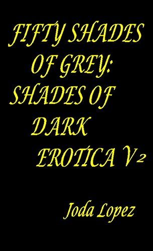 Fifty Shades Of Grey Shade Of Dark Erotica Fifty Shades Of Grey