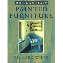 Quick and Easy Painted Furniture (Quick & Easy) by Richard Wiles (2000-01-01)
