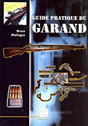 GUIDE PRATIQUE DU GARAND - DEMI FORMAT