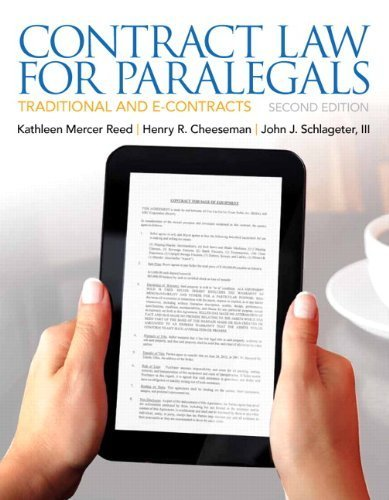 Contract Law for Paralegals (2nd Edition) by Reed, Kathleen, Cheeseman, Henry R., Schlageter III, John J. (2012) Paperback