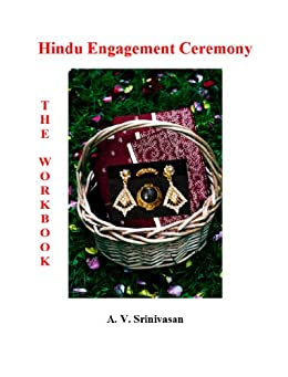 Hindu Engagement Ceremony: The Workbook by [Srinivasan, Dr. A.V.]