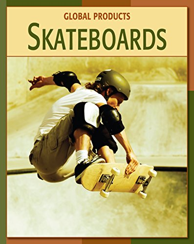Skateboards (21st Century Skills Library: Global Products) (English Edition)