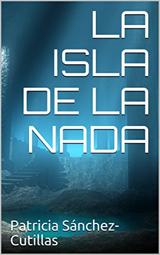 LA ISLA DE LA NADA