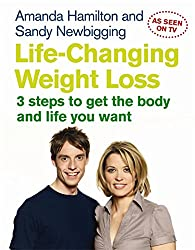Life-Changing Weight Loss: 3 steps to get the body and life you want