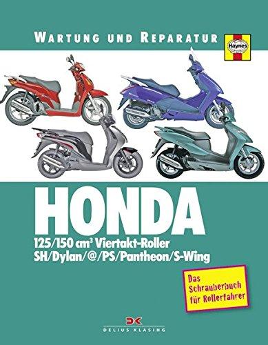 HONDA 125/150 cm3 Viertakt-Roller: Wartung und Reparatur -
