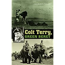 Colt Terry, Green Beret (Texas a & M University Military History Series, Band 101)