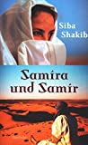 Samira und Samir : Roman - Siba Shakib