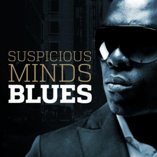 Suspicious Minds Blues