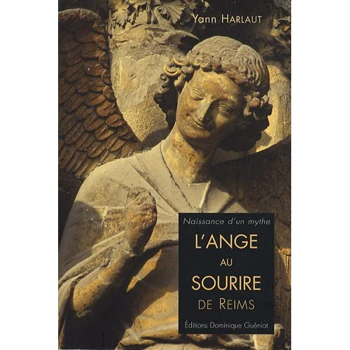 L'Ange au sourire de Reims : Naissance d'un mythe