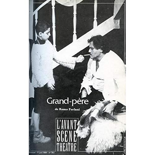 Grand-père - Avant Scène Théatre N°751