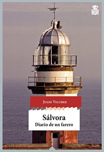 Sálvora: Diario de un farero (Sensibles a las Letras)