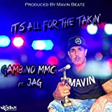 It's All for the Takin' (feat. Jag) [Explicit]