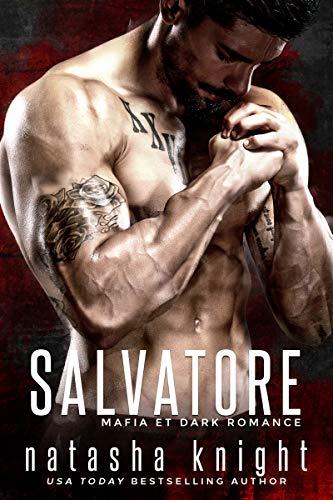 Salvatore: Mafia et Dark Romance par Natasha Knight