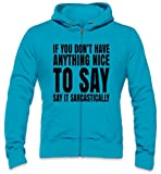 Photo de If You Don't Have Anything Nice To Say Say It Slogan Mens Zipper Hoodie par Styleart