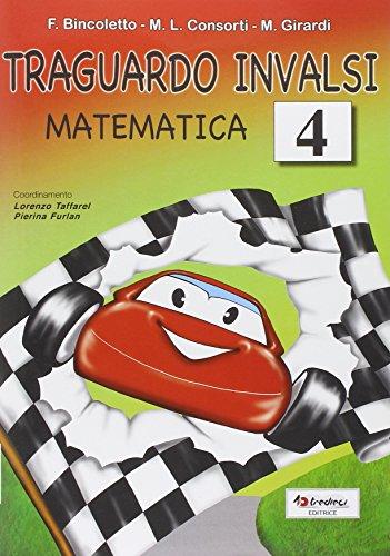 Traguardo INVALSI matematica. Per la Scuola elementare: 4