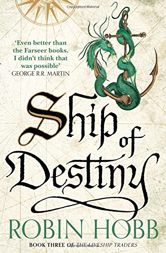 Robin Hobb:Ship of Destiny