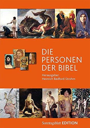 Die Personen der Bibel: Sonntagsblatt Edition -