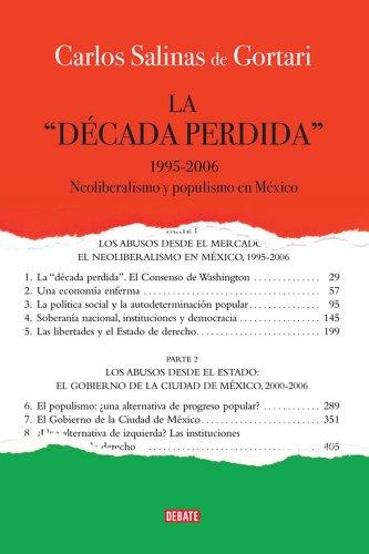 La década perdida por Carlos Salinas De Gortari