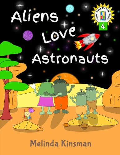 Aliens Love Astronauts: U.S. English Edition - Funny Rhyming Bedtime Story - Picture Book / Beginner Reader, About Making New Friends and Helping ... 4 (Top of the Wardrobe Gang Picture Books)
