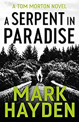A Serpent in Paradise (Tom Morton Book 1)