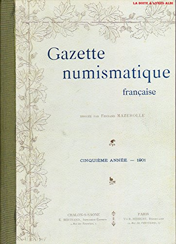 Gazette Numismatique Française Cinquième année 1901 Pièces Médailles Monnaies anciennes
