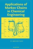 Applications of Markov Chains in Chemical Engineering - A. Tamir