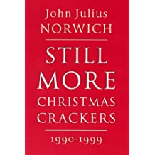 Still More Christmas Crackers by Norwich (2000-05-03)