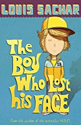 The Boy Who Lost His Face by Louis Sachar (2007-03-05)