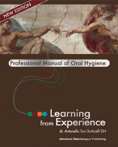 Learning from experience. Professional manual of oral hygiene. Con CD-ROM
