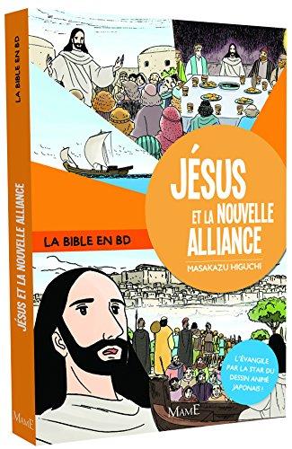 Jésus et la nouvelle alliance par Masakazu Higuchi
