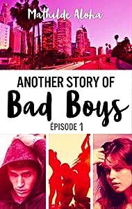 vignette de 'Another story of bad boys n° 1 (Mathilde Aloha)'