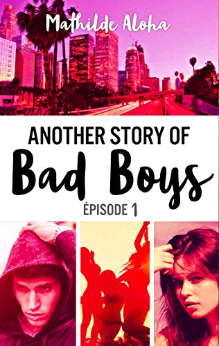 Book's Cover of Another story of bad boys  tome 1