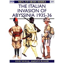 The Italian Invasion of Abyssinia 1935-36 (Men-at-Arms, Band 309)