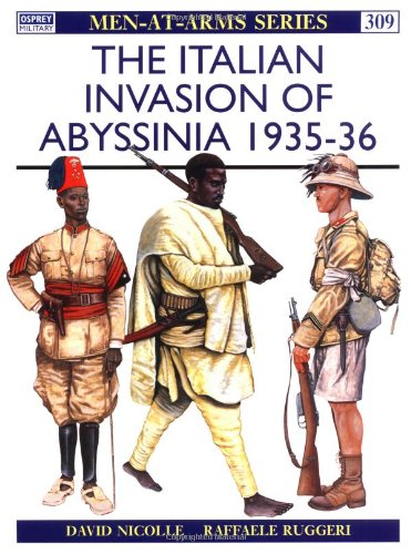 the-italian-invasion-of-abyssinia-1935-36-men-at-arms