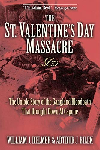 Day Massacre: The Untold Story of the Gangland Bloodbath That Brought Down Al Capone ()