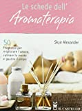Le schede dell'aromaterapia