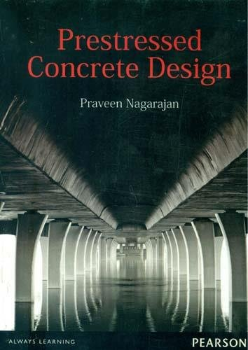Prestressed Concrete Design, 1e