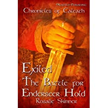 Exiled: The Battle for Enderseer Hold: Chronicles of Caleath (The Chronicles of Caleath Book 4) (English Edition)