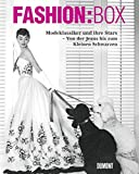Fashion:Box. Modeklassiker und ihre Stars. Von der Jeans bis zum Kleinen Schwarzen