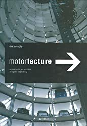 Motortecture: Design for Automobility