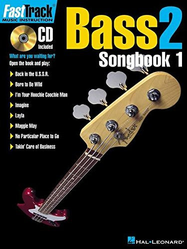 Fast Track Bass 2 Songbook Book/Cd: Songbook, CD für Bass-Gitarre (FastTrack Music Instruction)