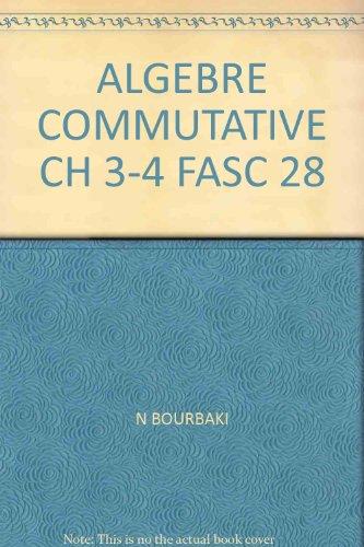ALGEBRE COMMUTATIVE CH 3-4 FASC 28