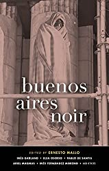 Buenos Aires Noir (Akashic Noir)
