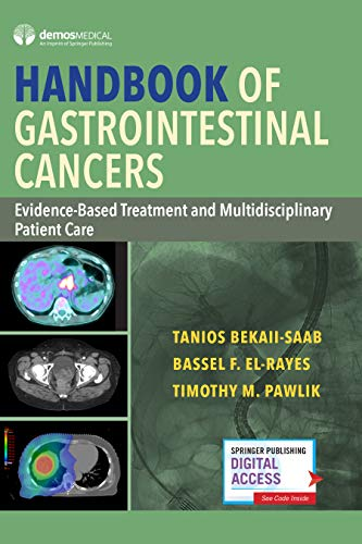 Handbook of Gastrointestinal Cancers: Evidence-Based Treatment and Multidisciplinary Patient Care (English Edition)