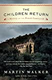 The Children Return: A Mystery of the French Countryside (Bruno, Chief of Police, Novel)
