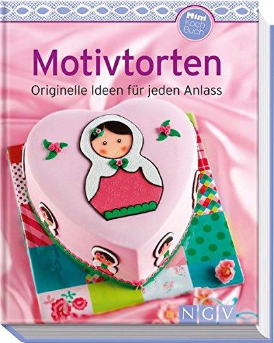 Motivtorten (Minikochbuch): Originelle Ideen für jeden (Kinder Muffins Halloween Rezepte)