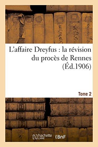 L'affaire Dreyfus: la révision du procès de Rennes T2 (Sciences Sociales) par SANS AUTEUR