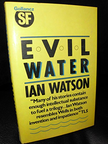 evil-water-by-ian-watson-1-mar-1987-hardcover