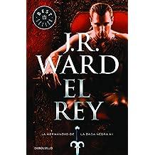 El Rey. La Hermandad De La Daga Negra 12 (BEST SELLER)