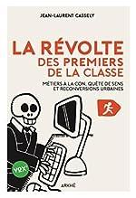 La révolte des premiers de la classe de Jean-Laurent Cassely